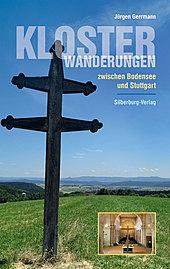 Buch: Klosterwanderungen zwischen Bodensee und Stuttgart